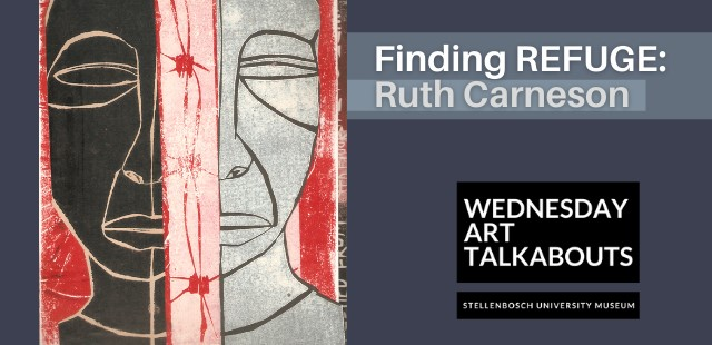 Wednesday Art Talkabout   Finding Refuge: Ruth Carneson